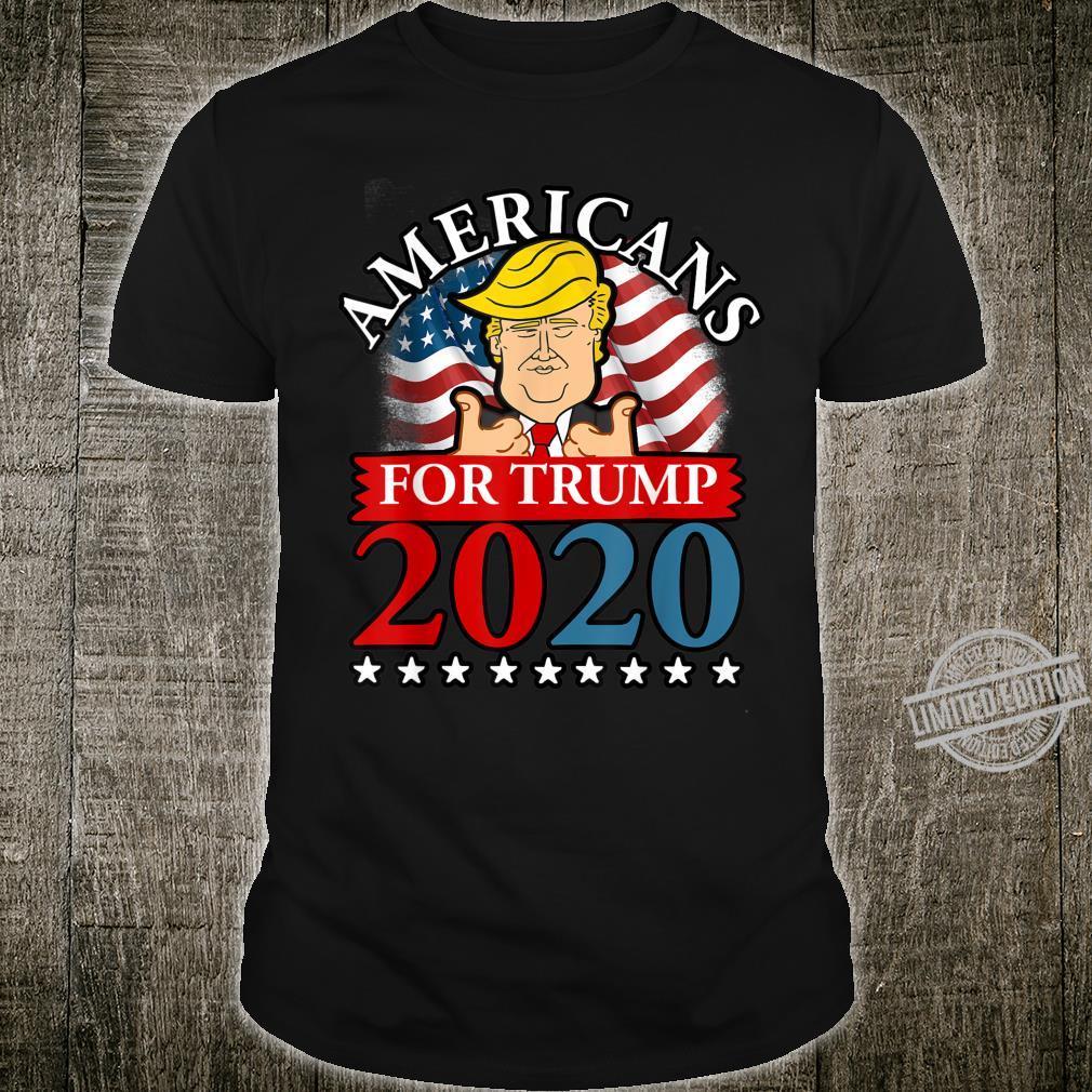 Americans For Trump 2020 Patriotic Trump Supporter Shirt