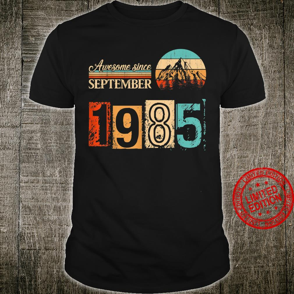 Born In September 1985 35 Years Old 35th Birthday Vintage Shirt