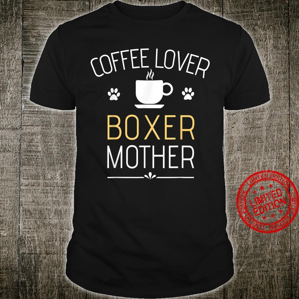 Boxer Dog Super Cool Boxer Mom Boxer Mama Shirt