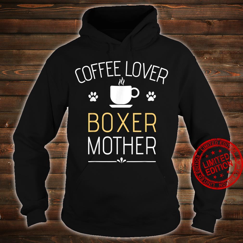 Boxer Dog Super Cool Boxer Mom Boxer Mama Shirt hoodie