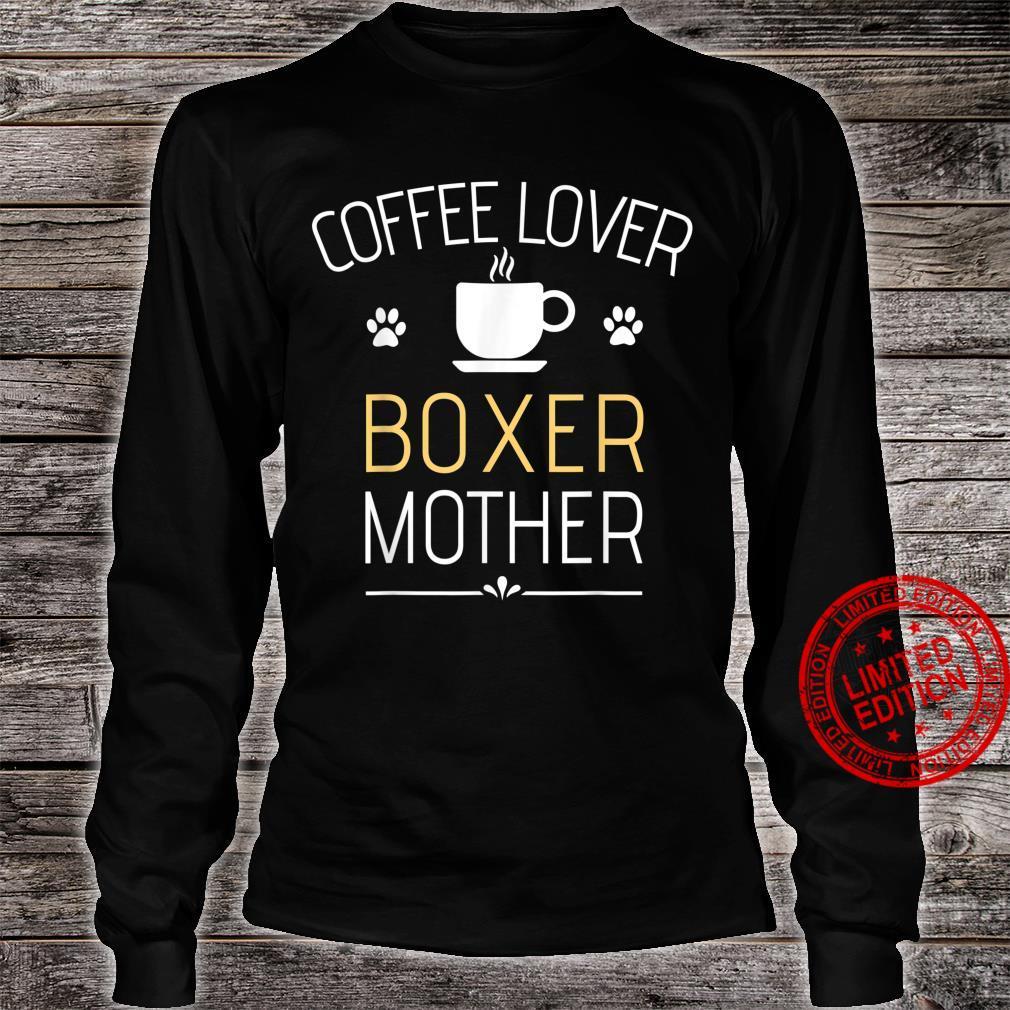 Boxer Dog Super Cool Boxer Mom Boxer Mama Shirt long sleeved