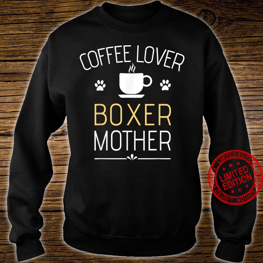 Boxer Dog Super Cool Boxer Mom Boxer Mama Shirt sweater