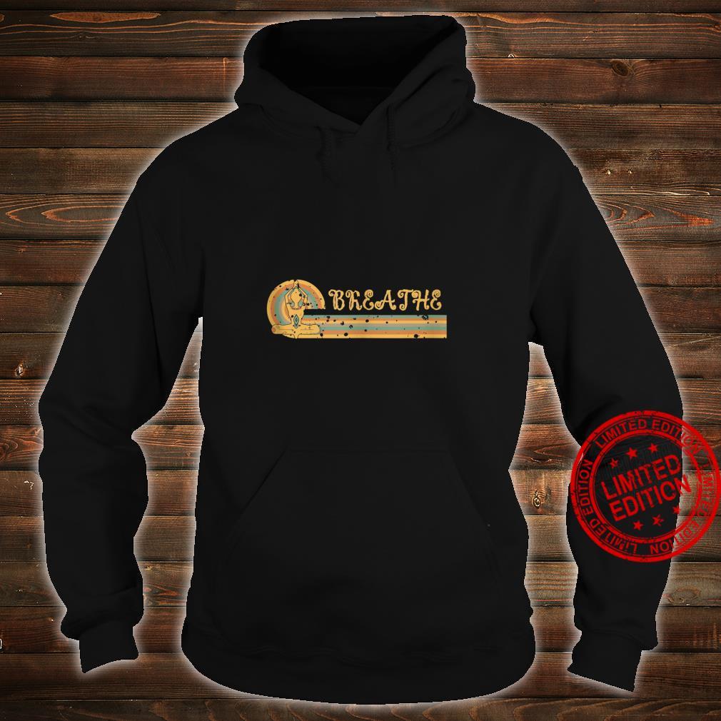 Breathe Yoga Shirt hoodie