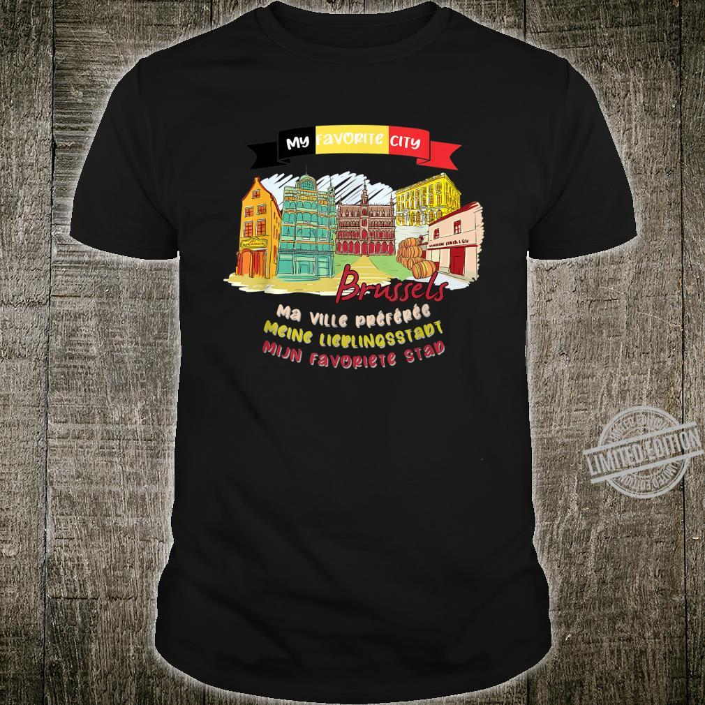 Brussels is My Favorite City Summer Vacation Trip Design Shirt