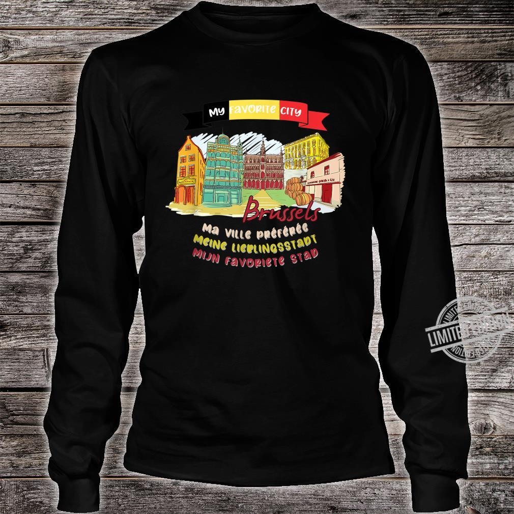 Brussels is My Favorite City Summer Vacation Trip Design Shirt long sleeved