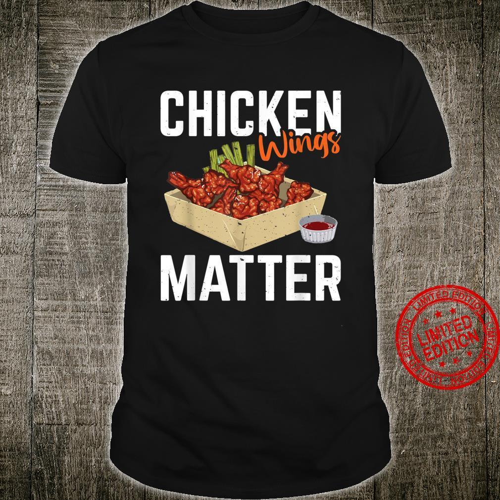 Chicken Wing Matter Foods Shirt