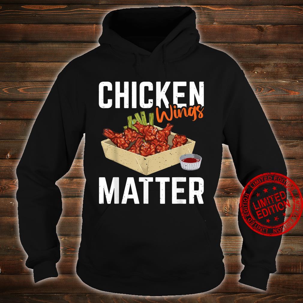 Chicken Wing Matter Foods Shirt hoodie