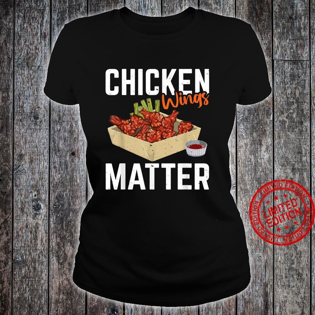 Chicken Wing Matter Foods Shirt ladies tee