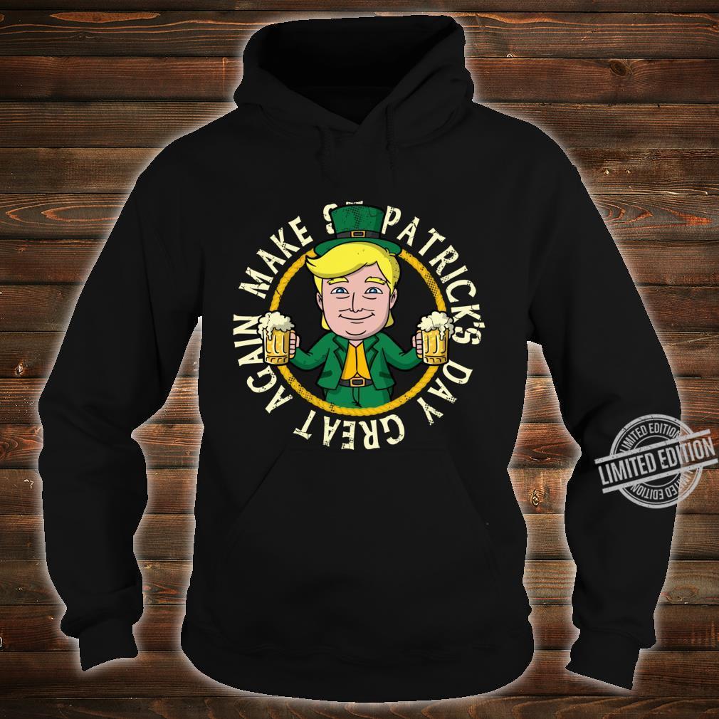 Donald Trump 2020 Make St Patrick's Day Great Again Irish Shirt hoodie