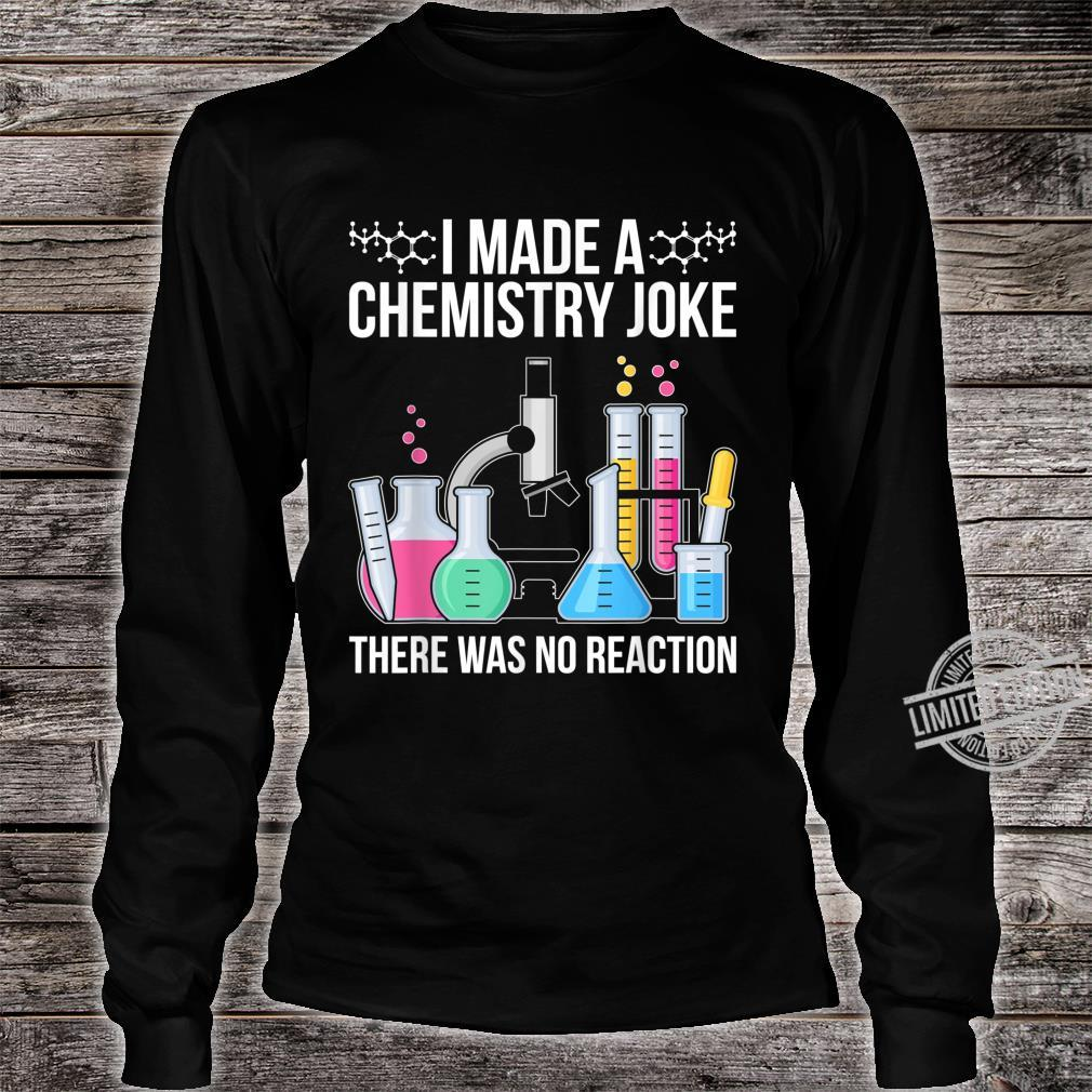 Funny Scientist Idea Chemist Quote Chemistry Shirt long sleeved