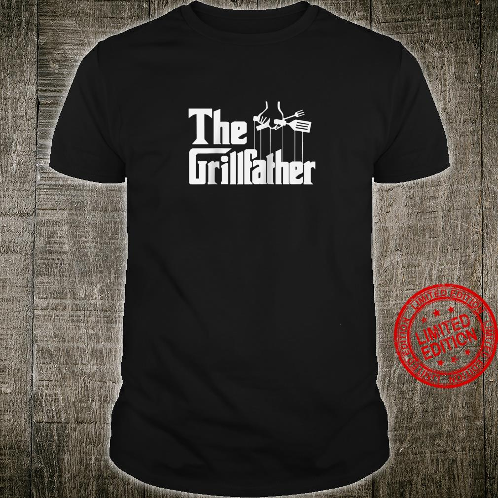 Funny The Grillfather BBQ Grill & Smoker Barbecue Chef Shirt