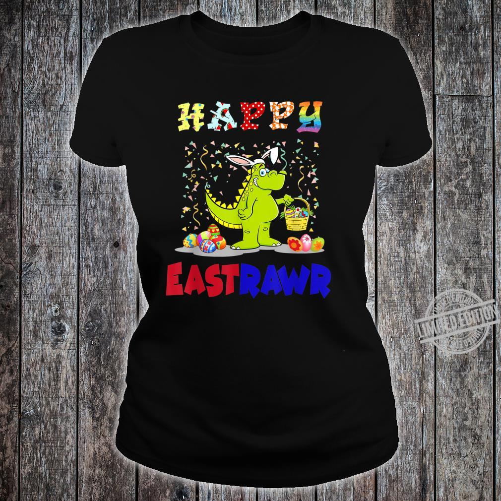 Happy Eastrawr Bunny TRex Easter Day Dinosaurs Shirt ladies tee