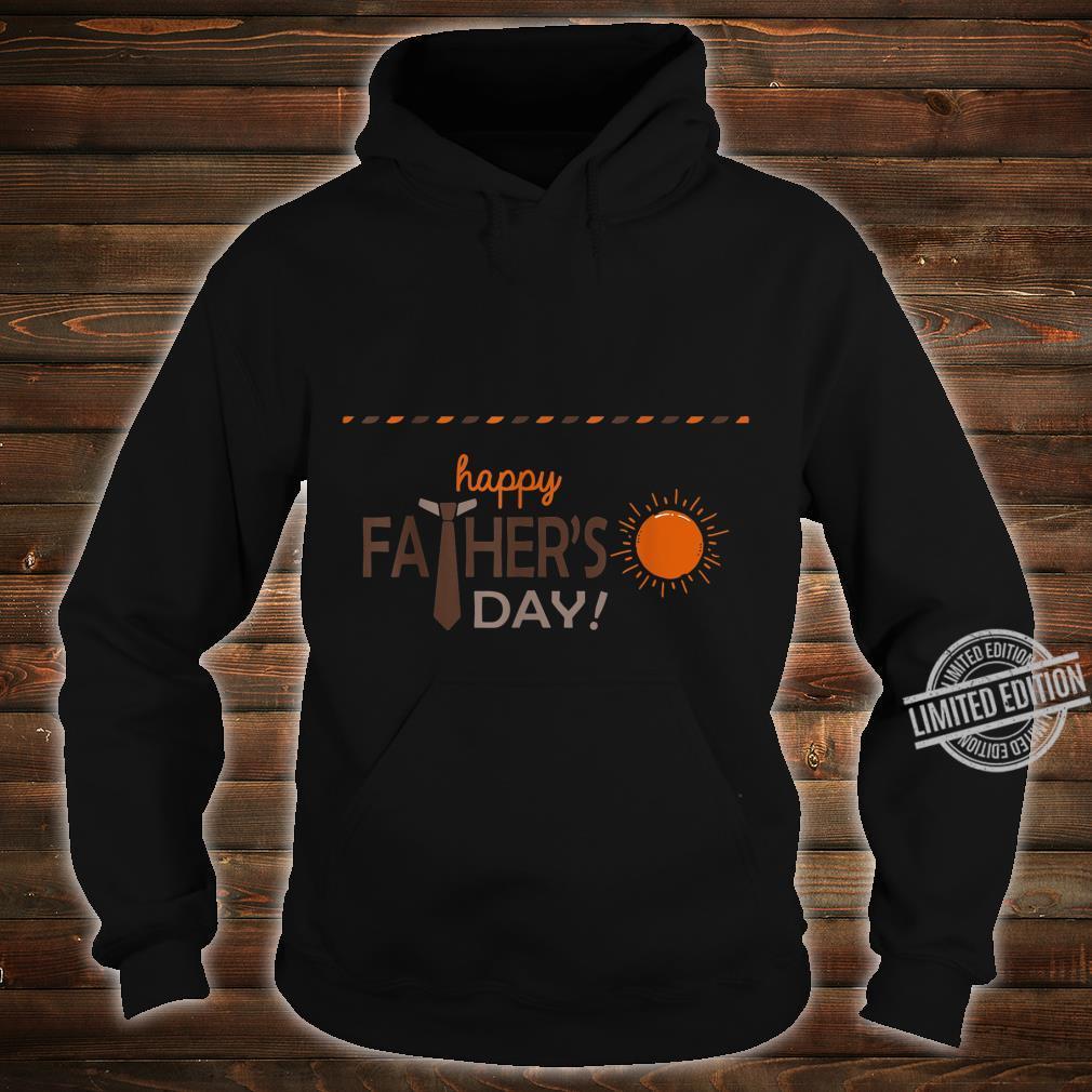 Happy Father Day Love Sun Shirt Shirt hoodie