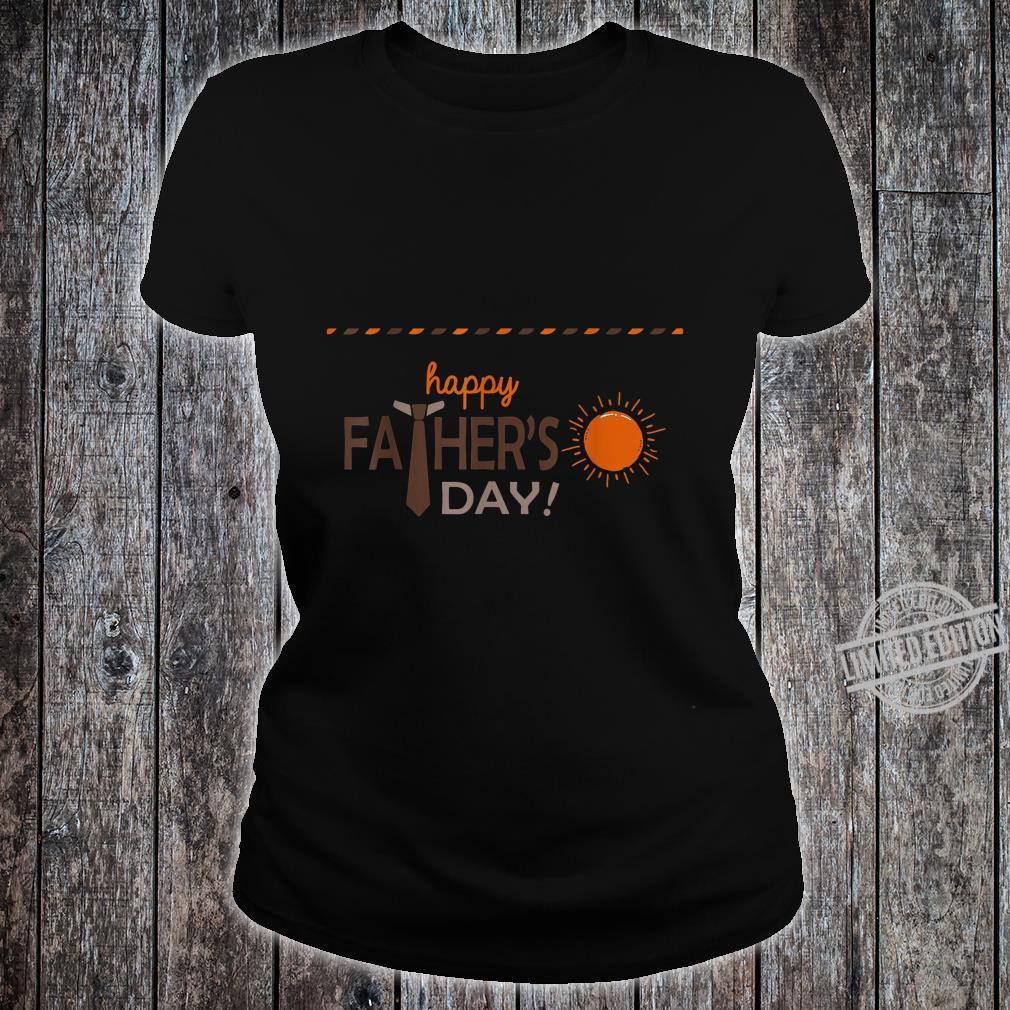 Happy Father Day Love Sun Shirt Shirt ladies tee