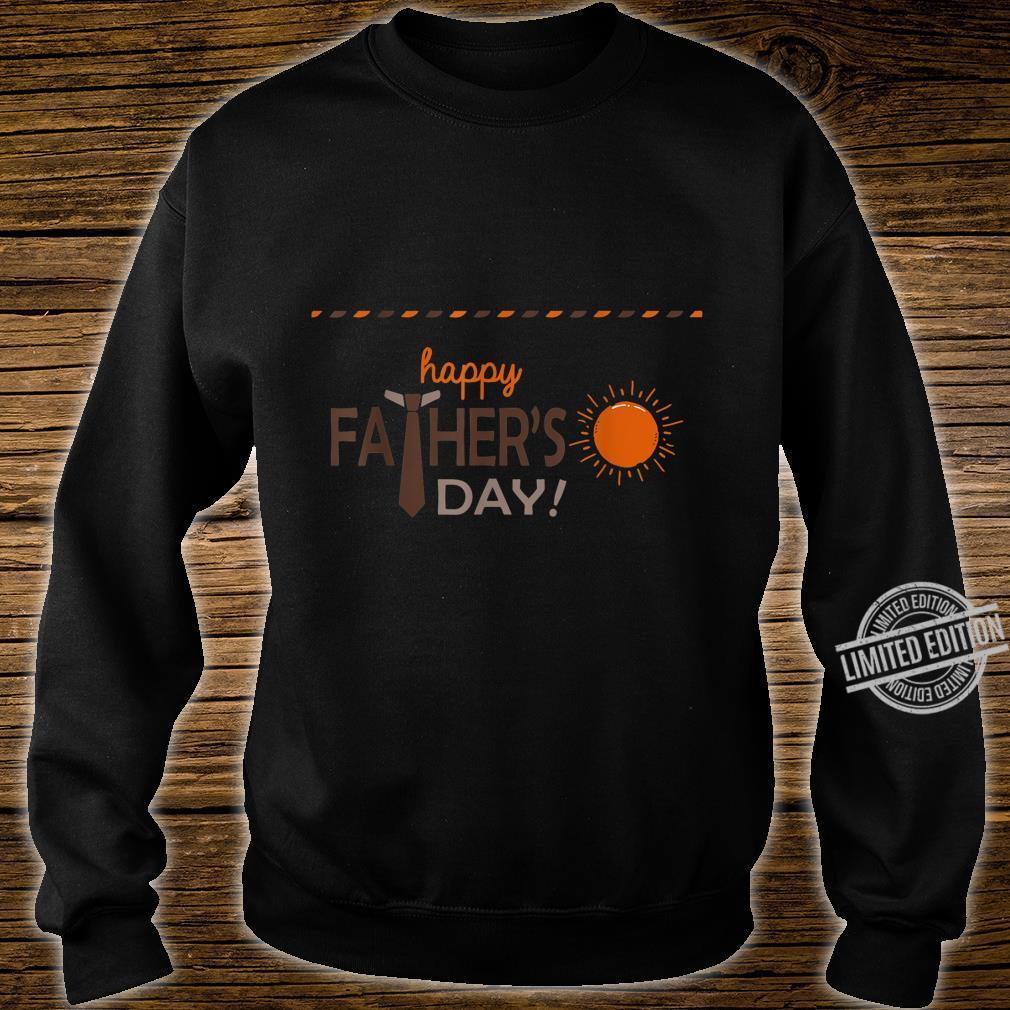 Happy Father Day Love Sun Shirt Shirt sweater