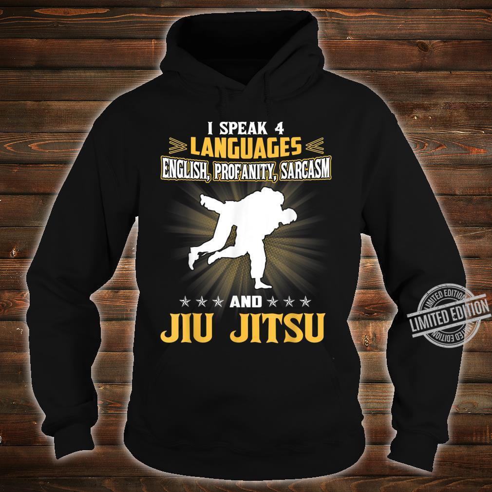 I Speak English Profanity Sarcasm And BJJ Jiu Jitsu Shirt hoodie