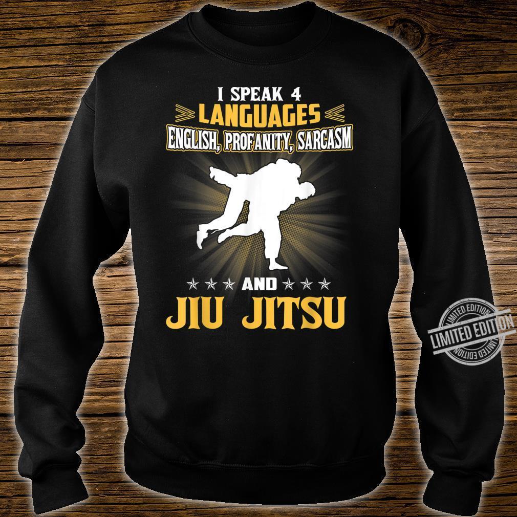 I Speak English Profanity Sarcasm And BJJ Jiu Jitsu Shirt sweater