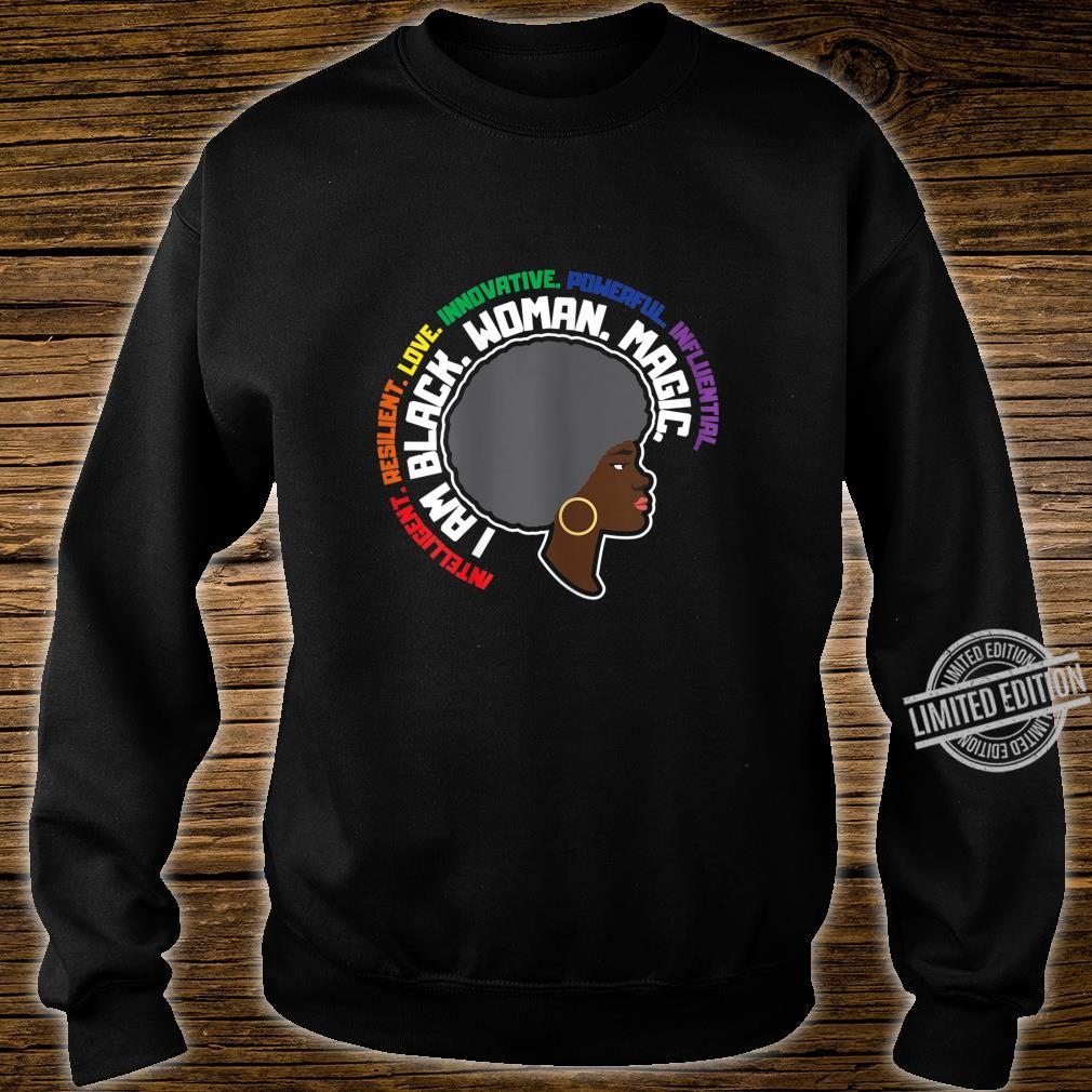 I am Black Magic Powerful Black History Month Shirt sweater