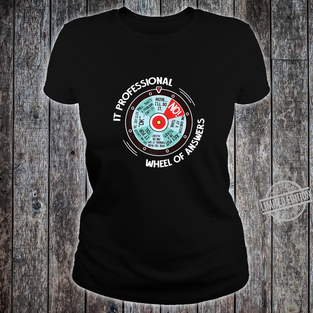 IT Professional Wheel Of Answers IT Tech Check List Shirt ladies tee