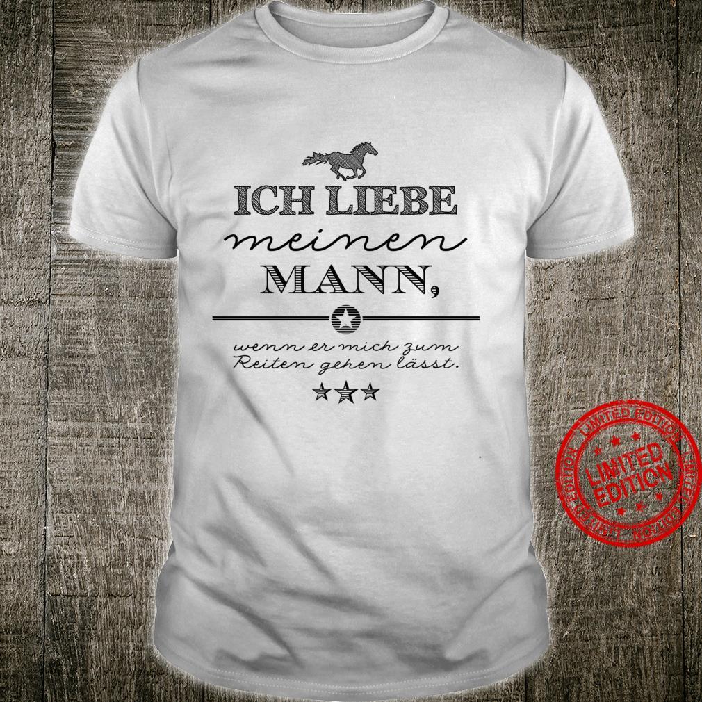Ich liebe meinen Mann Reiter Pferde Langarmshirt Shirt