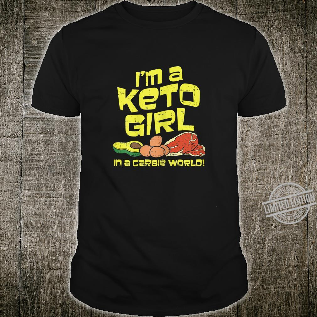 I'm A Keto Girl In A Carbie World Lustiges Keto Diät Shirt