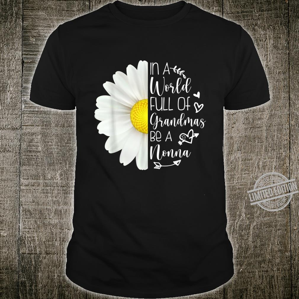 In A World Full Of Grandmas Be A Nonna Sunflower Cute Shirt