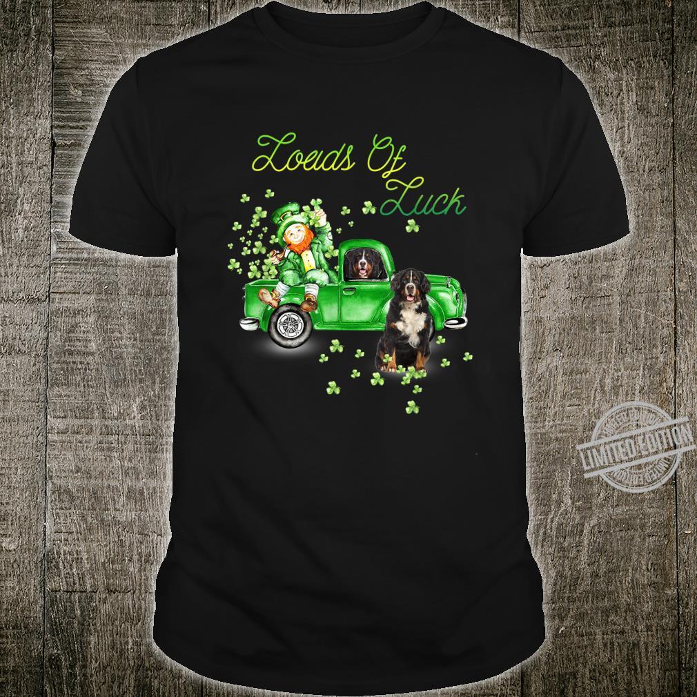 Loads Of Luck Truck Bernese Mountain St Patricks Day Shirt