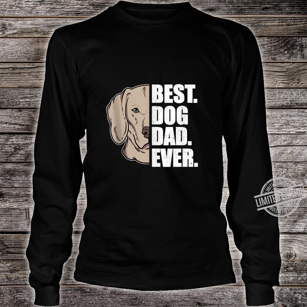 Mens Best Dog Dad Ever Weimaraner Dad Father's Day Shirt long sleeved