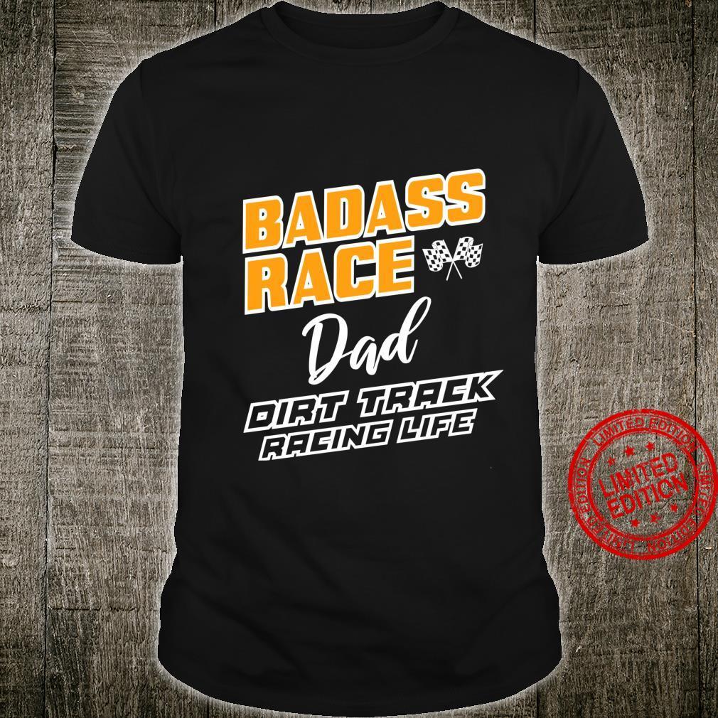 Race Dad Stock Car Dirt Track Racing Shirt
