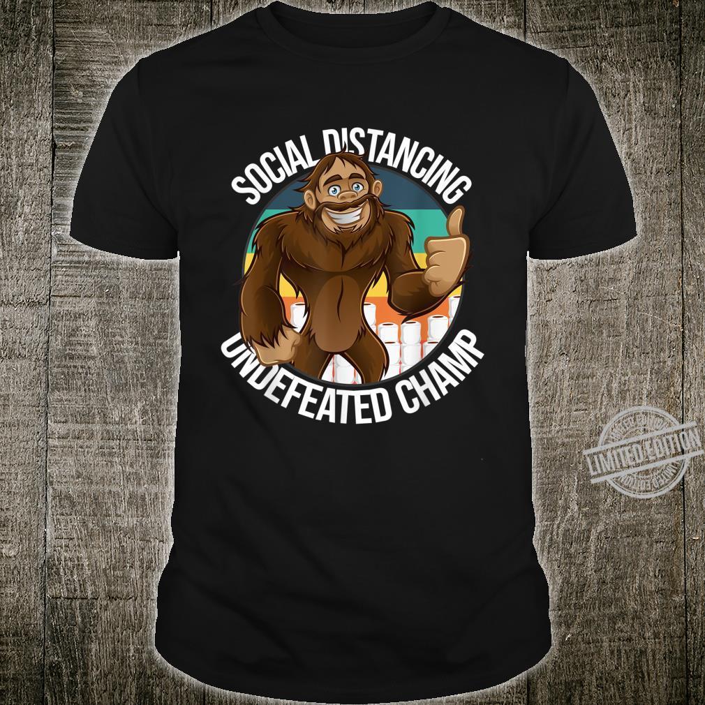 Smiling Thumbs Up Bigfoot Social Distancing Undefeated Champ Shirt