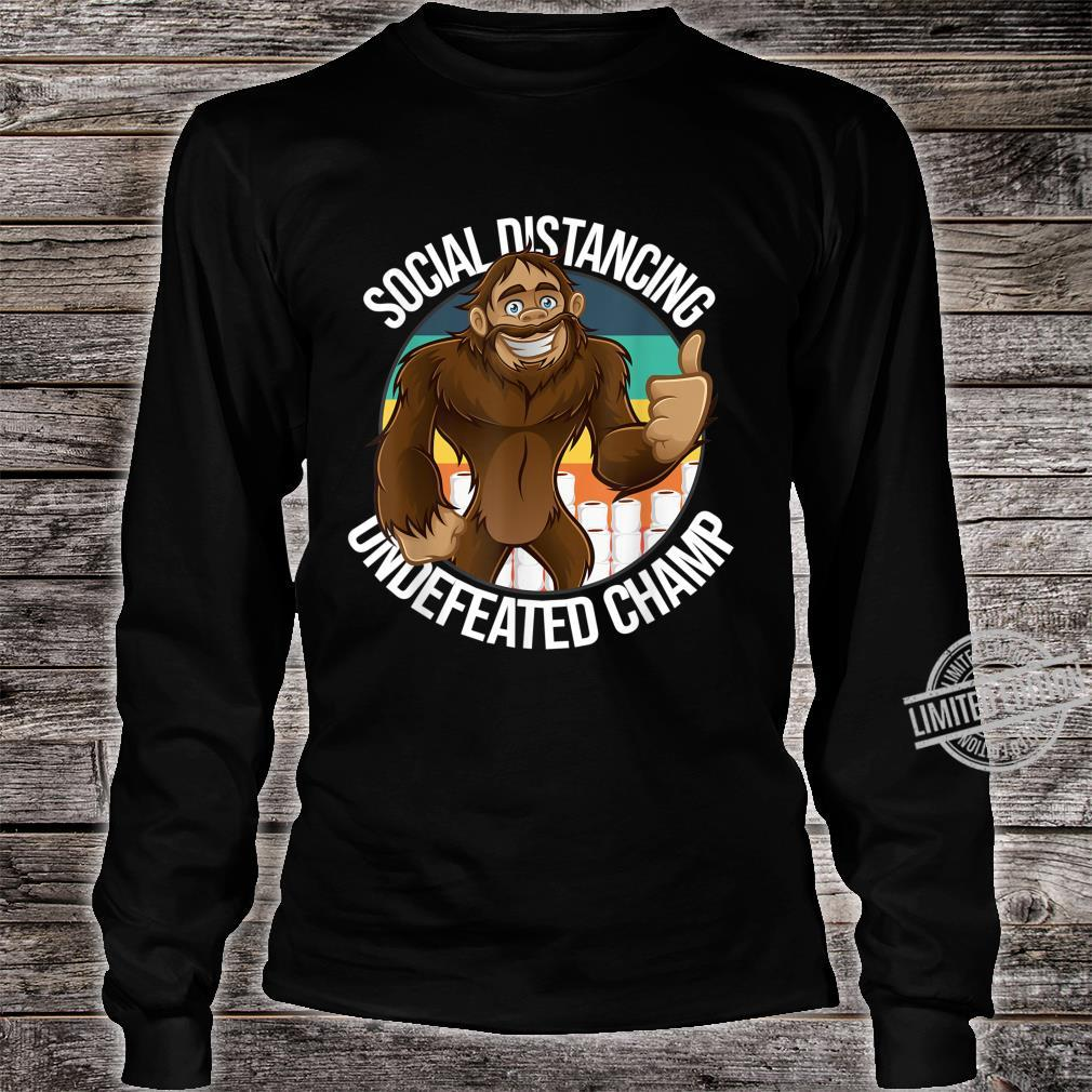 Smiling Thumbs Up Bigfoot Social Distancing Undefeated Champ Shirt long sleeved