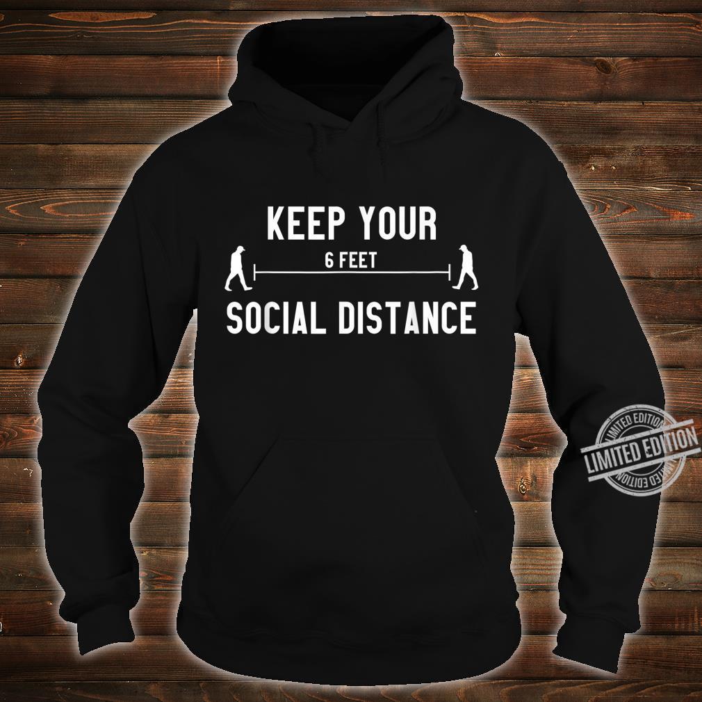 Social Distancing Social Distance Shirt hoodie