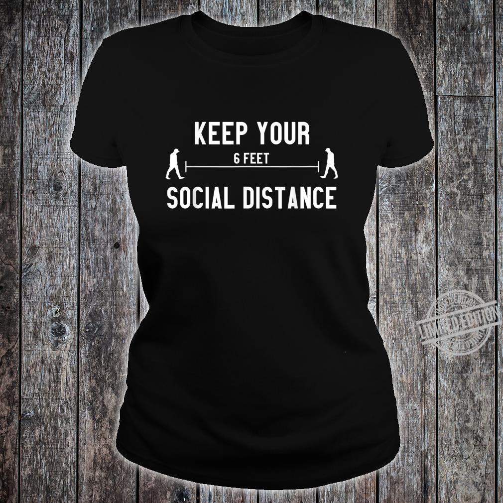 Social Distancing Social Distance Shirt ladies tee