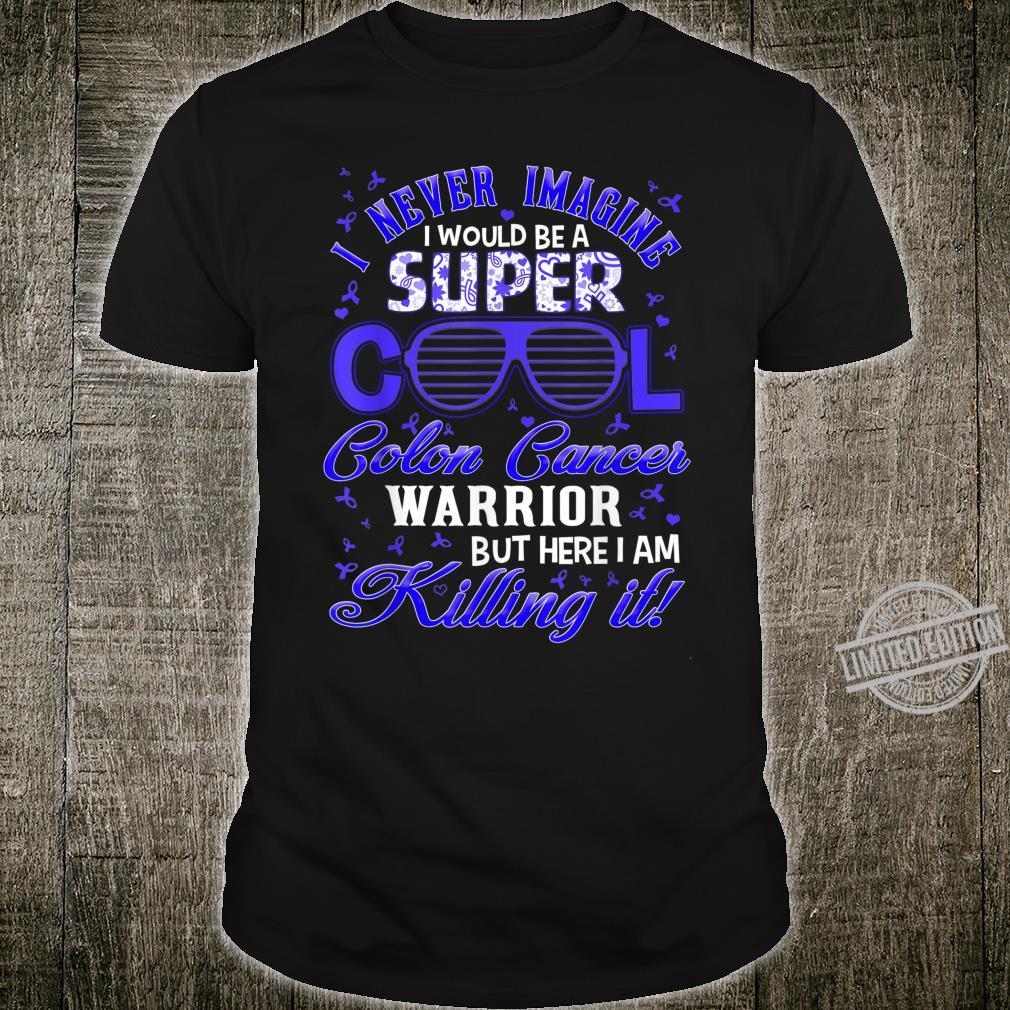 Super cool colon cancer warrior Shirt