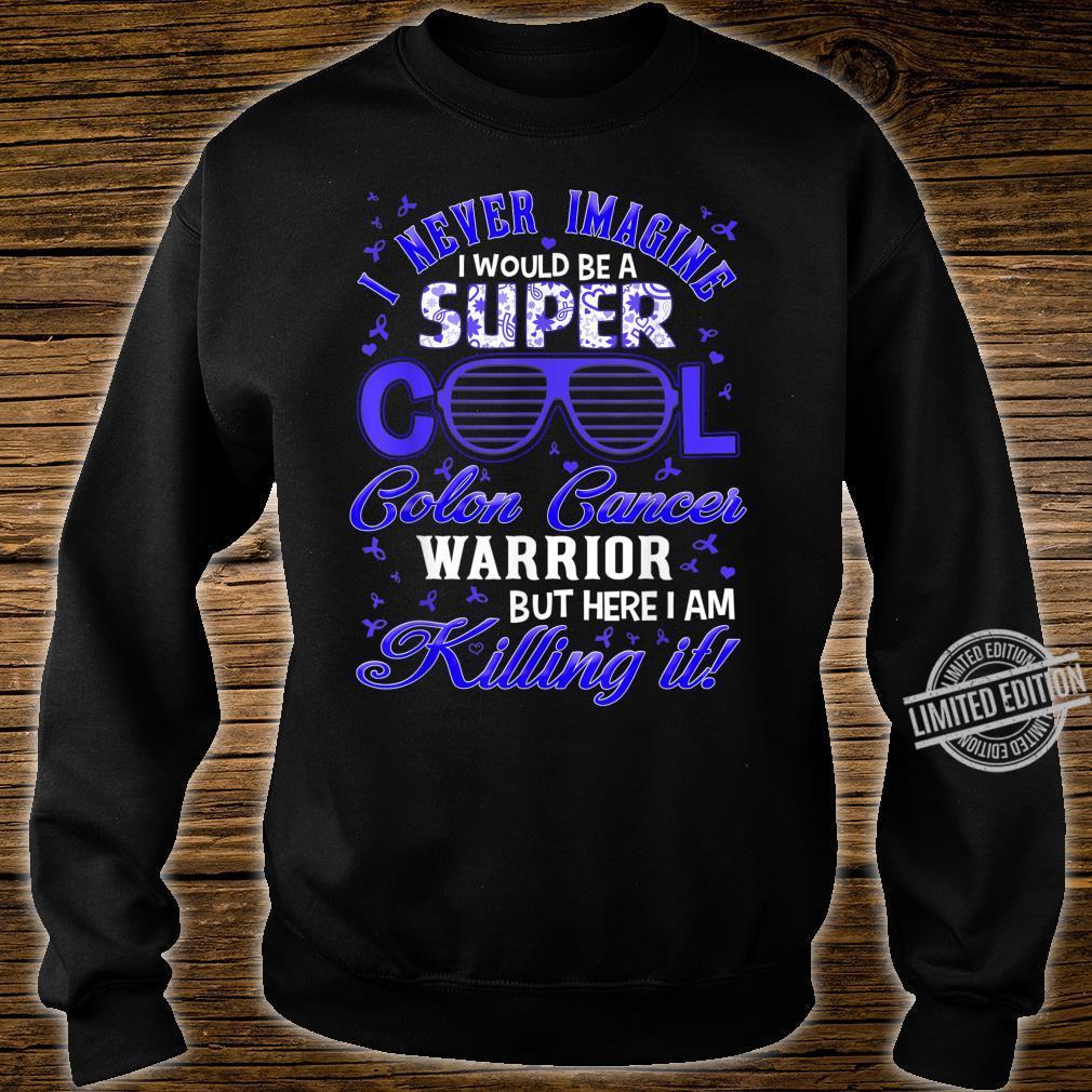 Super cool colon cancer warrior Shirt sweater