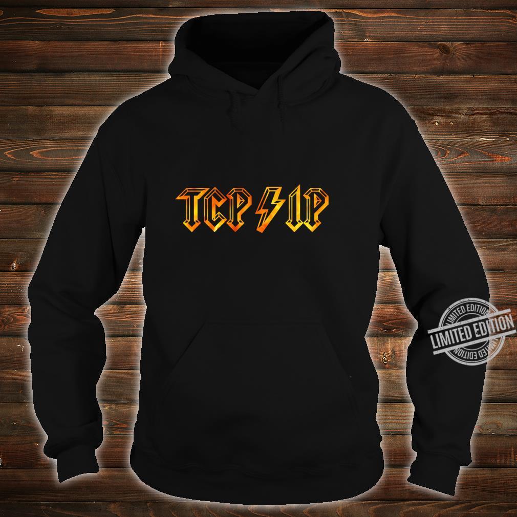 TCPIP in Rock N Roll Style Computer Geeks' Networking Shirt hoodie