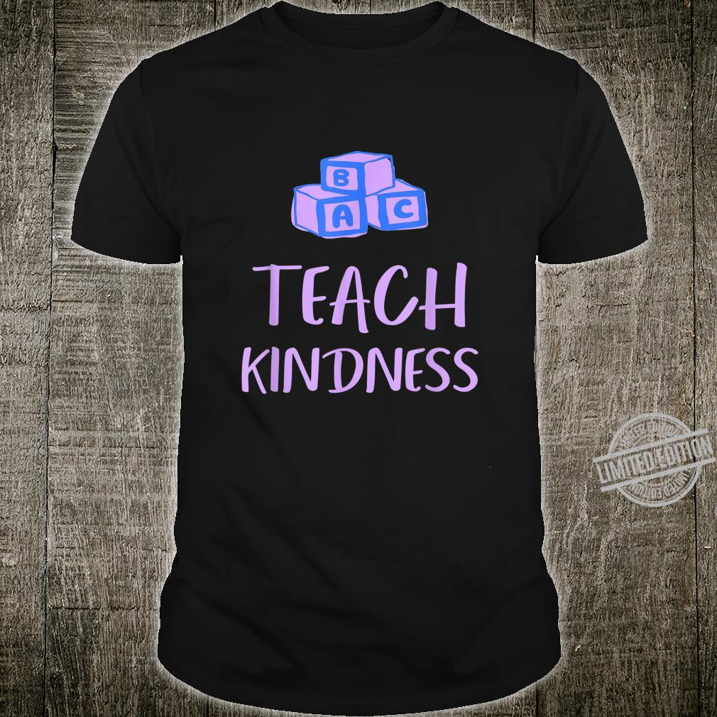 Teach Kindness Shirt