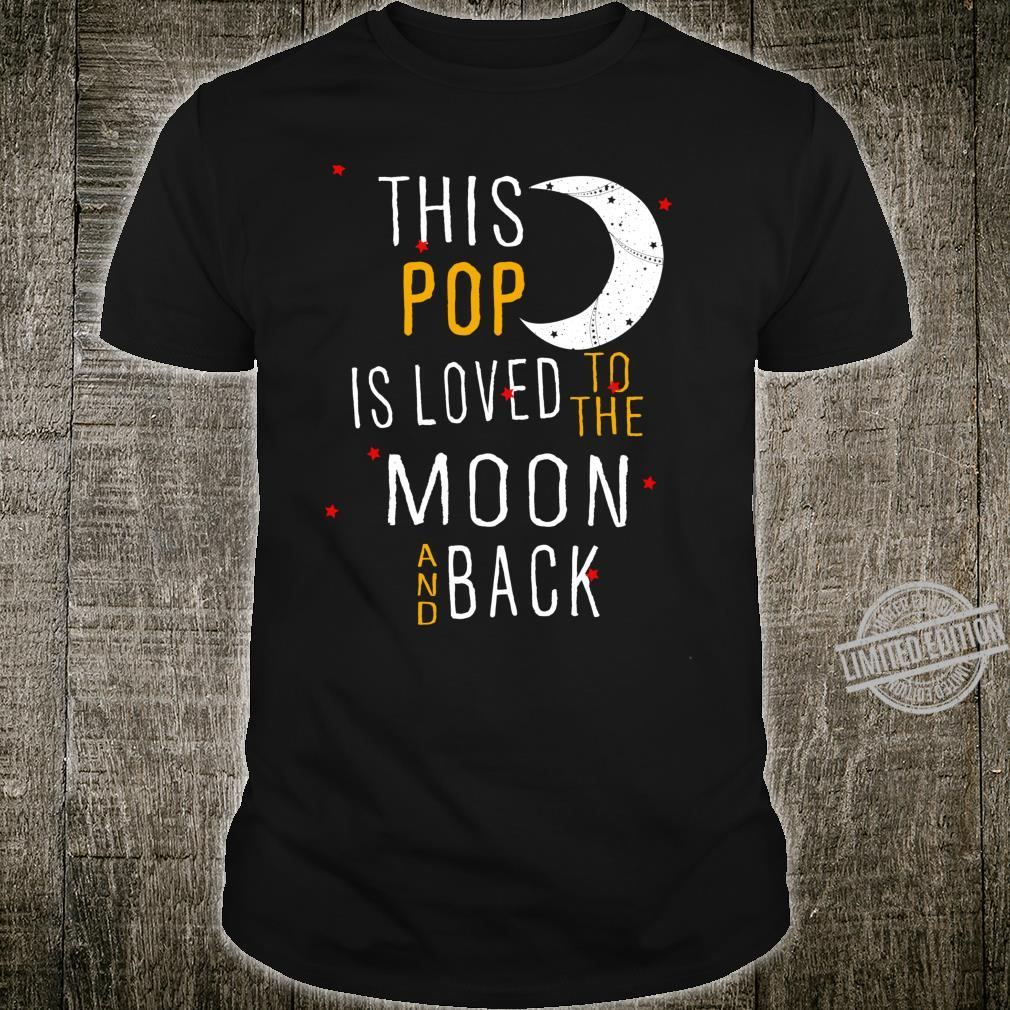 This Pop Loved to the Moon and Back Shirt