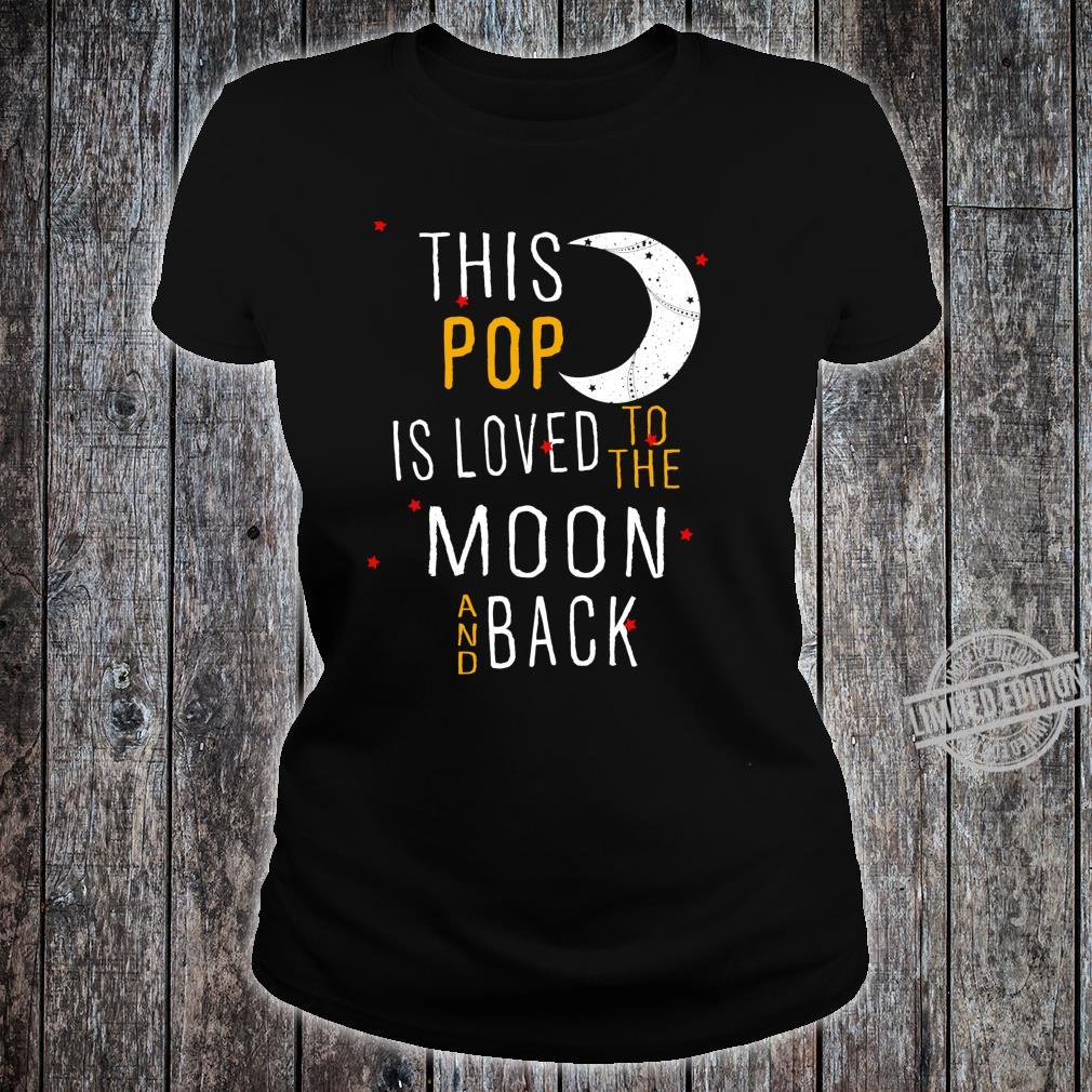 This Pop Loved to the Moon and Back Shirt ladies tee