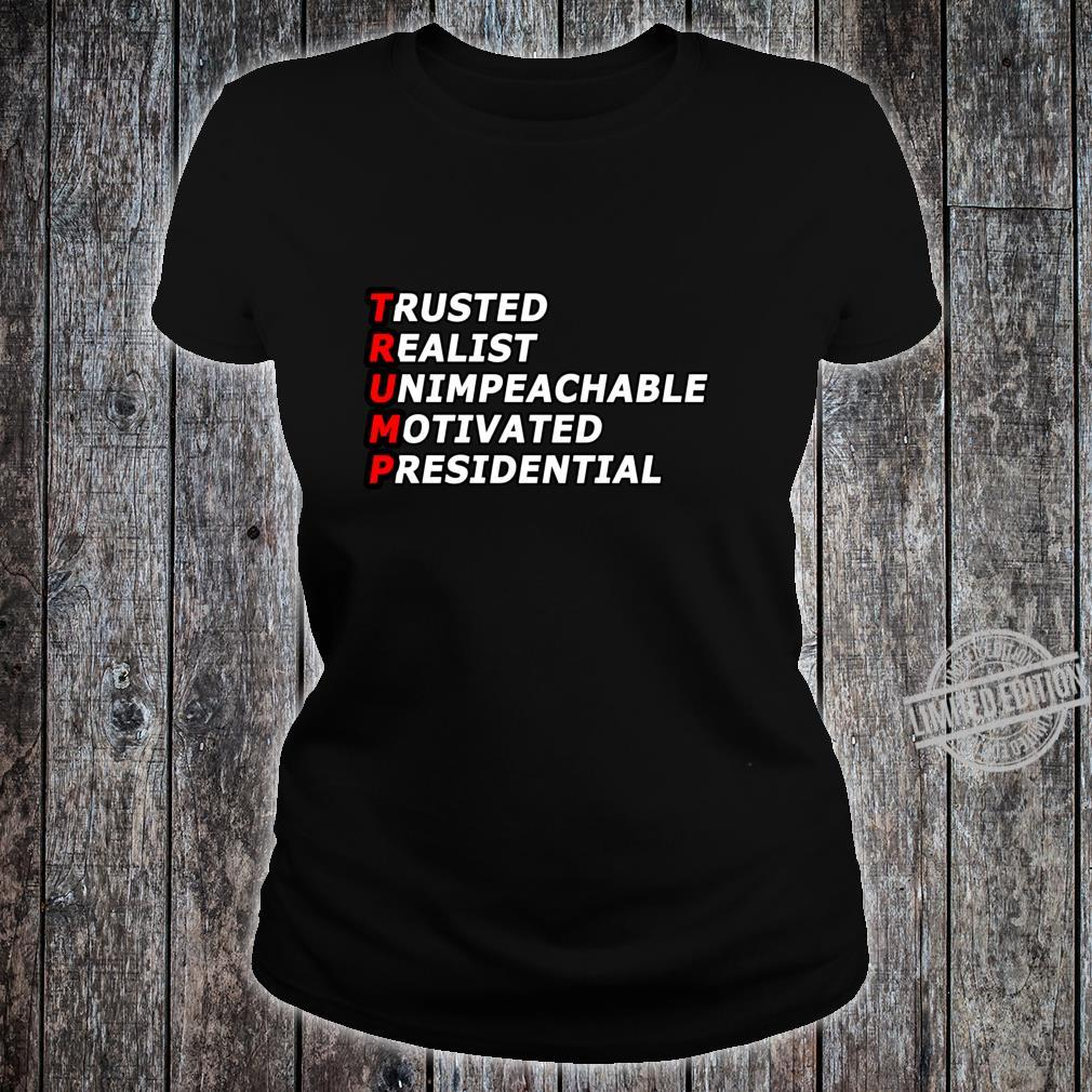 Trusted Realist Unimpeachable Motivated Presidential Shirt ladies tee