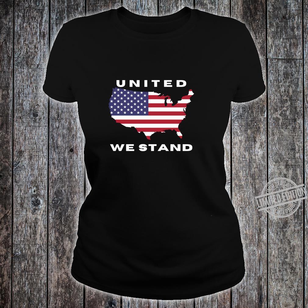 United We Stand Shirt ladies tee