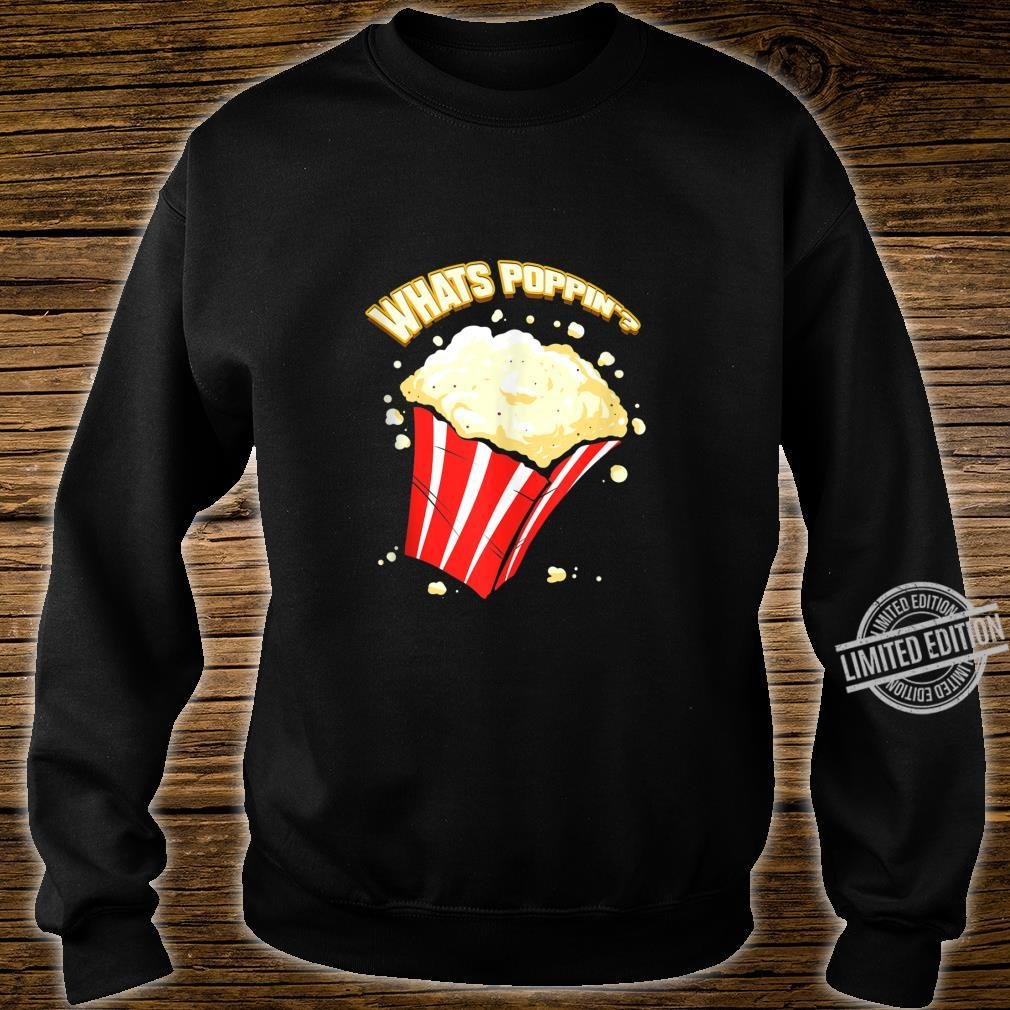 What's Poppin' Popcorn Pun Cinema Movie Theatre Shirt sweater