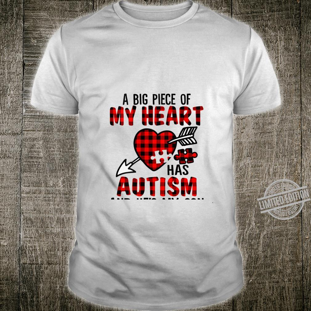 Womens A Big Piece Of My Heart Has Autism And He's Is My Son Shirt