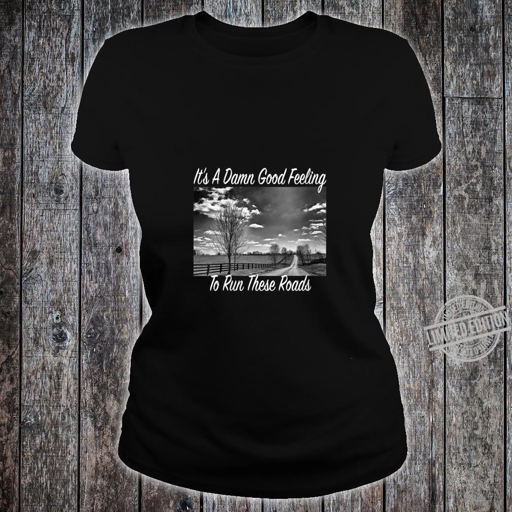 Womens Good Feeling To Run Whitehouse Roads Shirt ladies tee