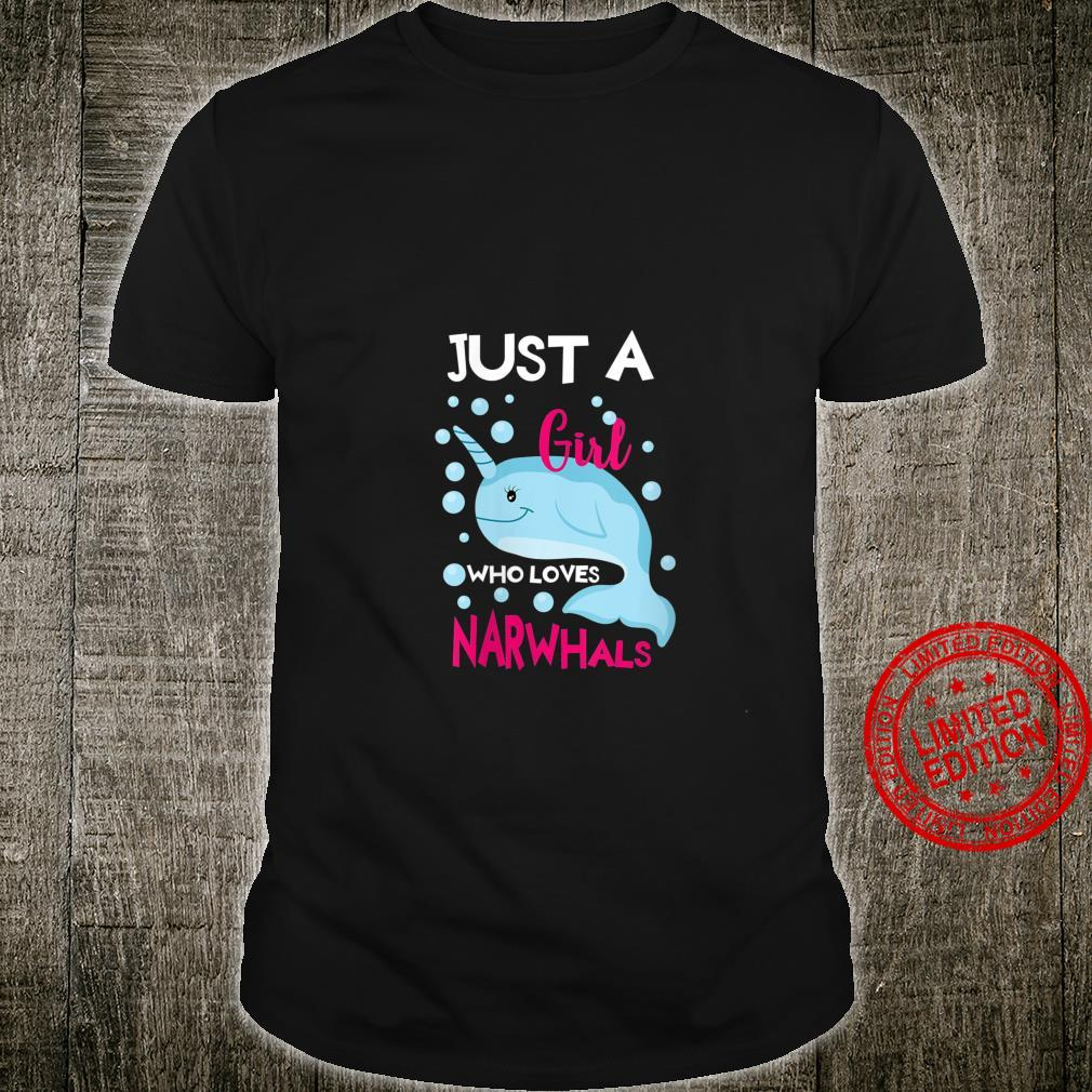 Womens Just A Girl Who Loves Narwhals Sea Animal Shirt
