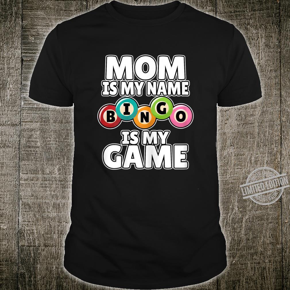 Womens Mom Is My Name Bingo Is My Game Bingo Shirt