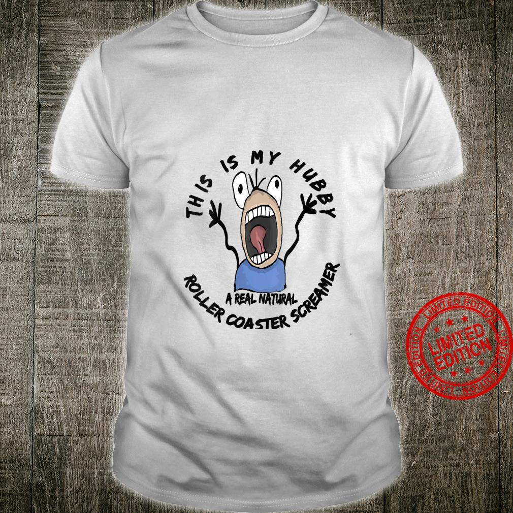 Womens Riding The Roller Coaster Scream Machine With Hubby Shirt